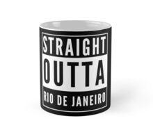 Straight Outta Rio de Janeiro Mug