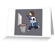 Dunked On(Undertale) Greeting Card