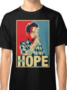 (Stan)Hope Classic T-Shirt