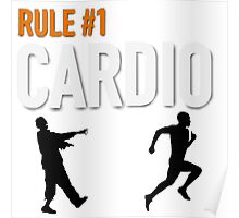 RULE #1 CARDIO Poster