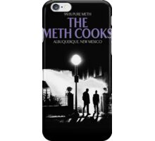 The meth cooks iPhone Case/Skin