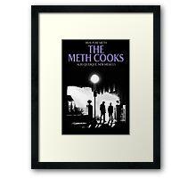 The meth cooks Framed Print