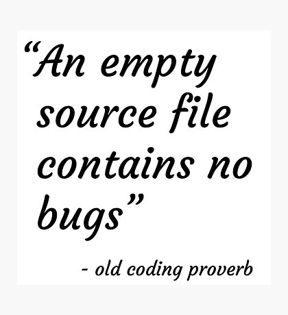 Old Coding Proverb Photographic Print