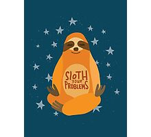 Sloth Your Problems Photographic Print