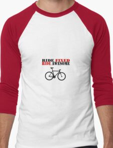 RIDE FIXED, RIDE AWESOME Men's Baseball ¾ T-Shirt