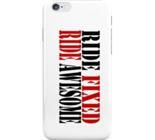RIDE FIXED, RIDE AWESOME iPhone Case/Skin