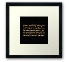 "The enjoy good health... ""Buddha"" Inspirational Quote Framed Print"