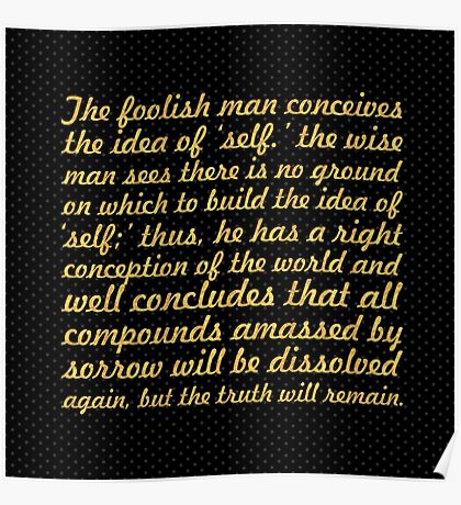 """The foolish man conceives... """"Buddha"""" Inspirational Quote Poster"""