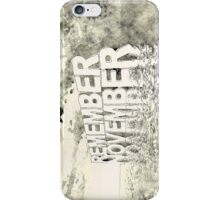 Remember November iPhone Case/Skin