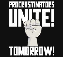 Procrastinators Unite Tomorrow T Shirt One Piece - Short Sleeve