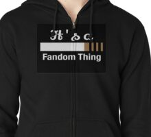 It's a Fandom Thing Zipped Hoodie