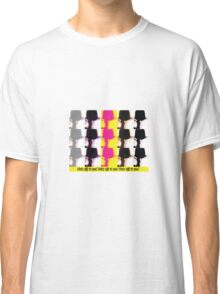 Pop Art Hats Off To You! Print Classic T-Shirt