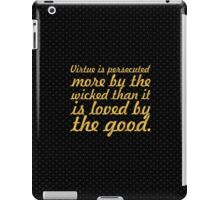 """Virtue is perrecuted... """"Buddha"""" Inspirational Quote iPad Case/Skin"""