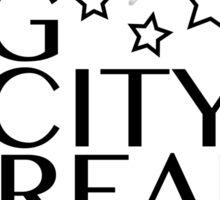 Big City Dreams Sticker
