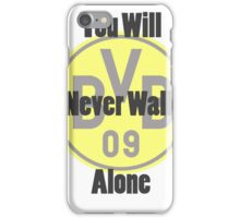 Borussia Dortmund - Never Walk Alone iPhone Case/Skin