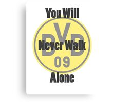 Borussia Dortmund - Never Walk Alone Canvas Print