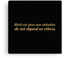 """Work out your own salvation... """"Buddha"""" Inspirational Quote Canvas Print"""