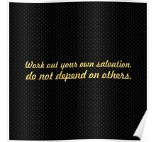 """Work out your own salvation... """"Buddha"""" Inspirational Quote Poster"""