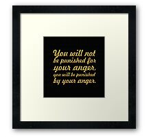 """You will not be... """"Buddha"""" Inspirational Quote Framed Print"""