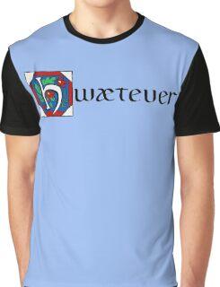 Hwætever! Graphic T-Shirt