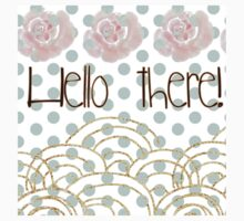 """hello there"",typography,gold,glitter,glam,pink flowers,water color One Piece - Short Sleeve"
