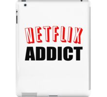 Netflix Addict iPad Case/Skin