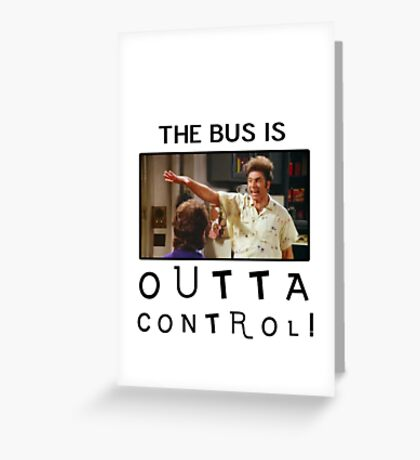 Outta Control Greeting Card