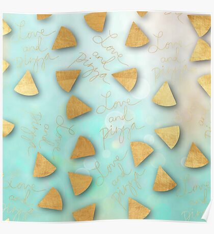 """love and Pizza"",typography,cool text,gold,water color,mint,dreamy, Poster"