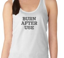 Burn after use Women's Tank Top