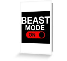 Beast Mode Activated Greeting Card