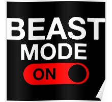 Beast Mode Activated Poster