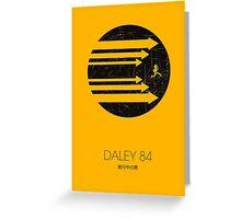 Daley 84 Greeting Card