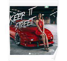 Keep it Street Poster