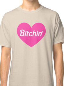 Bitchin' Barbie Pink Heart Design Classic T-Shirt