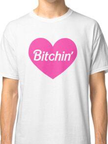 Bitchin' Barbie Pink Heart Design Classic T-Shirt