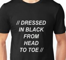 The 1975 Robbers, Dressed in black Unisex T-Shirt