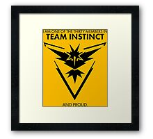 Proud of the team <3 Framed Print