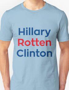 Hillary Rotten Clinton Unisex T-Shirt