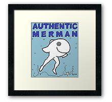 FOR MEN - POUR HOMMES - Authentic Merman Framed Print