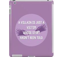 Villan is a victim iPad Case/Skin