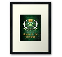 Queen of the Universe Framed Print