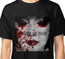 Queen of Pain Classic T-Shirt