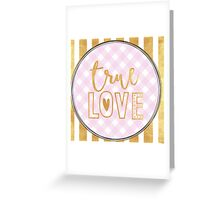 """true love"",typography,gold,hand painted,pink,white,plaid,pattern Greeting Card"