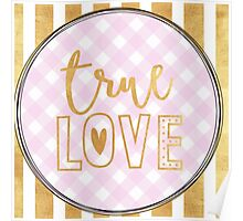 """true love"",typography,gold,hand painted,pink,white,plaid,pattern Poster"