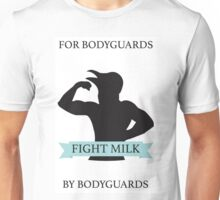 Fight Milk!  Unisex T-Shirt
