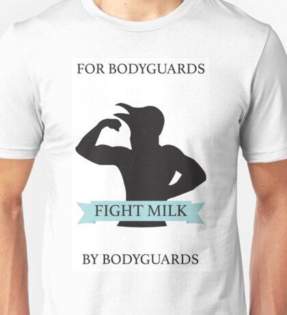 Fight Milk!  Unisex T-Shirt