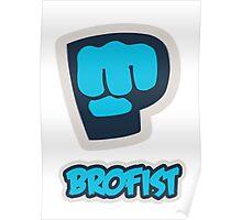 Pewdiepie Brofist Poster