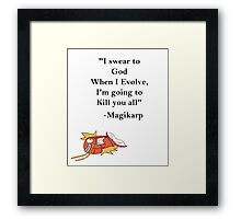 Magikarp Quote Framed Print