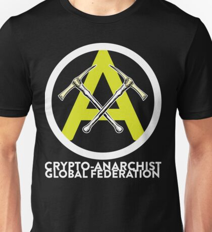 Crypto Anarchist Bitcoin Currency Litecoin Peercoin Dogecoin Ethereum  Unisex T-Shirt