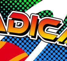 Crazy 80s RADICAL! sticker Sticker